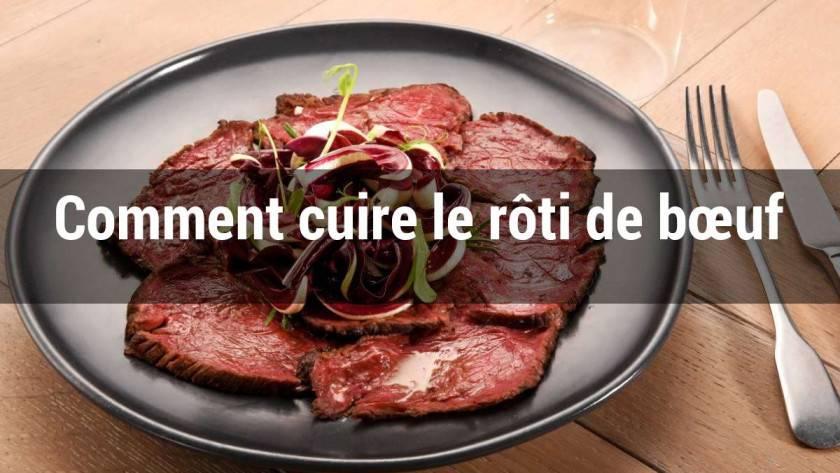 Comment cuire le rôti de bœuf ?